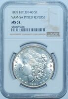 1889 P NGC MINT STATE 62 VAM-5A PITTED REVERSE HITLIST-40 MORGAN SILVER DOLLAR