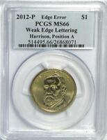 2012-P HARRISON WEAK EDGE LETTERS ERROR PCGS MINT STATE 66 POS A