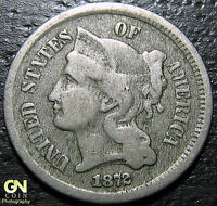 1872 3 THREE CENT NICKEL PIECE      MAKE US AN OFFER!  G4821