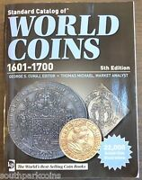 2011 KRAUSE STANDARD CATALOG OF WORLD COINS 1601 1700   5TH EDITION ONLY $25