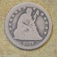 1877 CC SEATED LIBERTY QUARTER   ABOUT GOOD