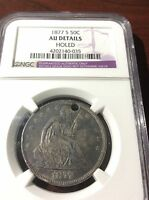 1877 S LIBERTY SEATED HALF DOLLAR 50 CENTS NGC AU DETAILS INV25