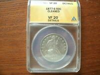1877 S  SEATED LIBERTY HALF DOLLAR GRADE F20 DETAILS