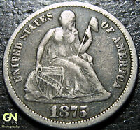 1875 P SEATED DIME      MAKE US AN OFFER  W2865  ZXVC