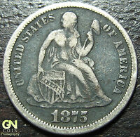 1875 P SEATED DIME      MAKE US AN OFFER  W3559 ZXCV