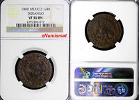 MEXICO COPPER 1860 1/4 REAL DURANGO NGC VF30 BN TOP GRADED BY NGC  KM 348