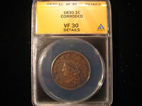 1830 CORONET LARGE CENT ANACS VF 30 DETAILS CORRODED - SHIPS FREE