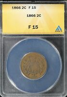 1866 ANACS F 15 TWO CENT PIECE