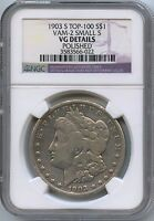 1903-S MORGAN SILVER DOLLAR NGC VG DETAILS TOP-100 VAM-2 SMALL S 3583566-022