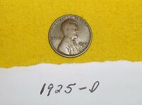 1925 D LINCOLN WHEAT CENT PENNY  --SEEMS  FOR AGE--SHIPS FREE