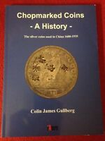 CHOPMARKED COINS: A HISTORY 1600 1935 COLIN JAMES GULLBERG BOOK