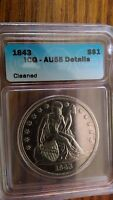 CERTIFIED SEATED LIBERTY DOLLAR 1843 AU58 ICG NGC CLEANED