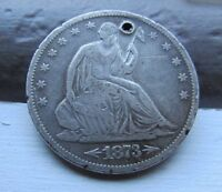 DATE   1873 S   ARROWS SEATED LIBERTY HALF DOLLAR      F/VF DETAILS