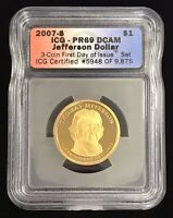 2007-S $1 THOMAS JEFFERSON PRESIDENTIAL DOLLAR ICG PR 69 FIRST DAY OF ISSUE DCAM