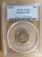 1830 CAPPED BUST DIME MEDIUM 10C PCGS VG10 CERT 19347332