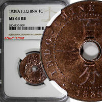 FRENCH INDO CHINA BRONZE 1939 A 1 CENT NGC MS63 RB  NICE RED TONED KM 12.1
