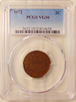 1872 TWO CENTS -  KEY DATE - PCGS VG10 -  LOOKING COIN - SHIPS FREE