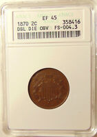 1870 TWO CENTS -  DDO FS-101 - ANACS EX45 - SHARP LOOKING COIN