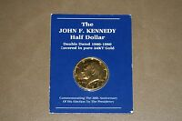 THE JOHN F KENNEDY HALF DOLLAR DOUBLE DATED 1960-1980 COVERED IN PURE 24KT GOLD
