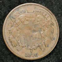 1870 VG DETAILS CIRCULATED ERROR TWO CENT PIECE
