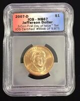 2007 D $1 THOMAS JEFFERSON PRESIDENTIAL DOLLAR ICG MS 67 FIRST DAY OF ISSUE