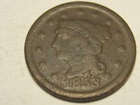 1853 BRAIDED HAIR LARGE CENT CORRODED
