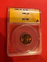 1981 ONE CENT 1C PENNY COIN ANACS AU 58