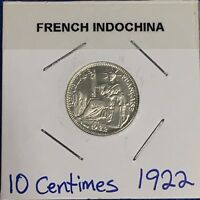 1922 A FRENCH INDOCHINA SILVER 10 CENTIMES  VERY NICE CHOICE UNC COIN