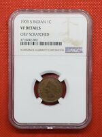 1909 S NGC VF DETAILS INDIAN HEAD PENNY