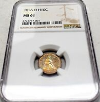 1856 O  LIBERTY SEATED HALF DIME GRADED MS61 BY NGC YELLOW AND RED ON OBVERSE