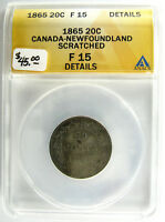 1865 NEWFOUNDLAND  20 CENTS  KM 4  SILVER  F 15 SCRATCHED  M