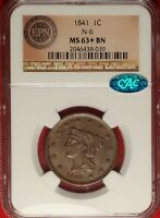 1841 1C NGC MINT STATE 63 BROWN CAC N-6 CHOICE UNCIRCULATED PLUS BRAIDED HAIR LARGE CENT