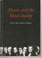 METALS AND THE ROYAL SOCIETY WEST D. R. F. AND HARRIS J. E.