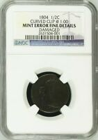 1804 1/2C DRAPED BUST HALF CENT MINT ERROR NGC F CURVED CLIP ONE OF A KIND