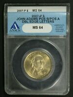 2007 P DOUBLED EDGE LETTERS POS B/POS A JOHN ADAMS DOLLAR ANACS MINT STATE 64