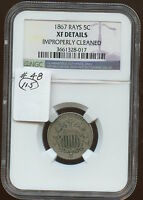 1867 5C RAYS NGC EXTRA FINE  DETAILS 48  IMP. CLEANED. LIGHT CLEANING NEAR DATE