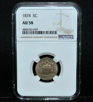 1874 SHIELD NICKEL  NGC AU-58  5C ALMOST UNCIRCULATED ABOUT  NOW TRUSTED