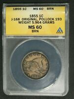 1855 JUDD-168 ORIGINAL POLLOCK-193 PATTERN FLYING EAGLE CENT ANACS MINT STATE 60 BN