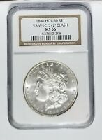 1886 NGC MINT STATE 66 VAM-1C MORGAN DOLLAR 32 CLASHED HOT-50 SUPERB LUSTER