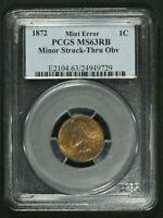 1872 SHALLOW N FS 901 INDIAN HEAD CENT COPPER PENNY PCGS MS 63 RB   STRUCK THRU