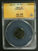 1866 INDIAN HEAD CENT COPPER PENNY ANACS AU 55 DETAILS   CORRODED