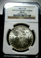 1885 O MORGAN SILVER DOLLAR NGC MINT STATE 65  LINCOLN HIGHWAY HOARD BLAST WHITE