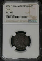 1804 1/2 CENT PLAIN 4 WITH STEMS C-11 NGC F 12 BN  A BUY-IT-NOW STEAL