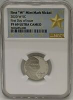 2020 W NICKEL NGC PF69 ULTRA CAMEO   FDOI   WEST POINT MINT   FIRST DAY OF ISSUE