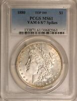 1880 / 1879 MORGAN DOLLAR PCGS MINT STATE 61 VAM-6 OVERDATE  TOP 100