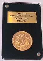 2015 REMEMBRANCE DAY 22CT GOLD PROOF FULL SOVEREIGN 049/300 CASED