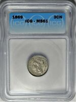 1869 3CN ICG MINT STATE 61 CHOICE UNCIRCULATED UNC THREE CENT NICKEL COIN