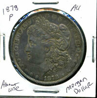 1878 P AU MORGAN DOLLAR 90 SILVER COIN ABOUT UNCIRCULATED COMBINE SHIP$1 WC895