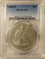 1860-O LIBERTY SEATED SILVER DOLLAR - PCGS F-12 BETTER DATE -  LOOKING COIN