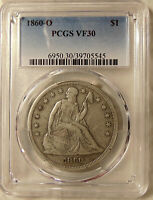 1860-O LIBERTY SEATED SILVER DOLLAR - PCGS VF30 -   LOOKING COIN